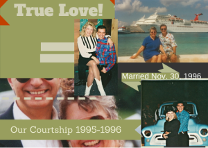 Our Courtship 1995-1996